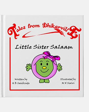 Little Sister Salaam - Meet the Little Sisters of Dhikarville
